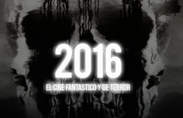 Cine fantástico y de Terror 2016